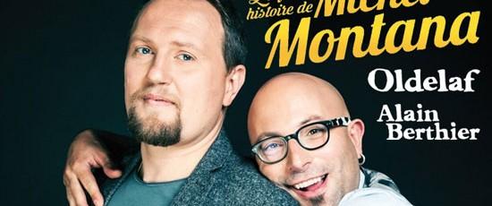5/ La folle histoire de Michel Montana